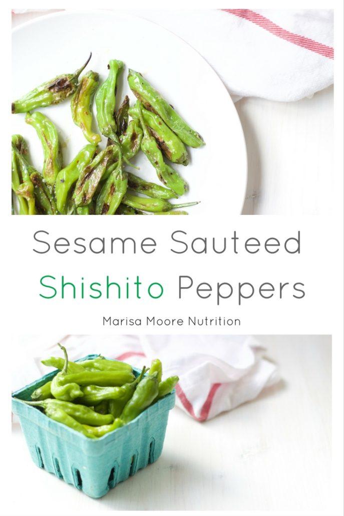 Sesame Sauteed Shishito Peppers Marisa Moore Nutrition