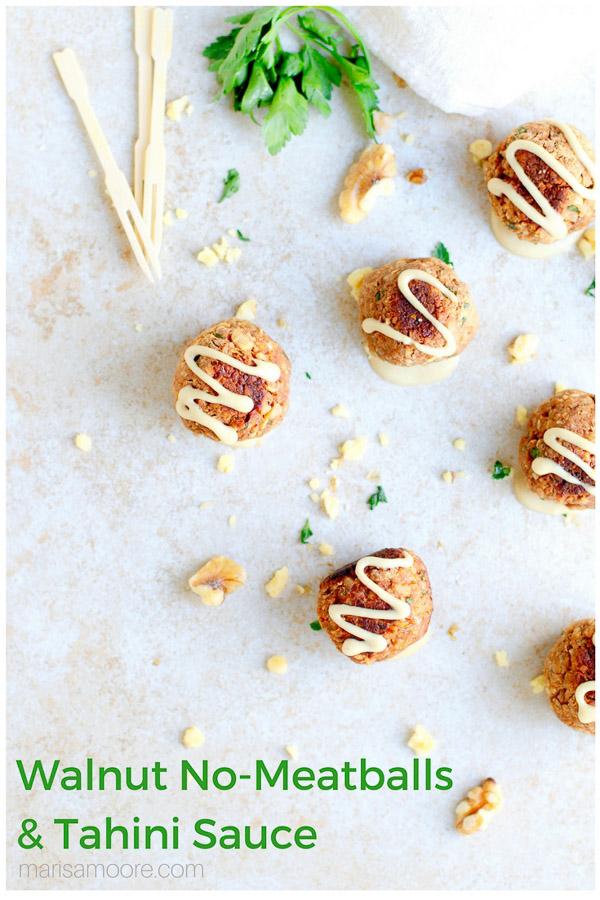 ad: Vegetarian Walnut Meatballs with Garlic Tahini Sauce with @CaWalnuts #vegetarianmeatballs #meatlessmonday #walnuts #chickpeas #nomeatballs