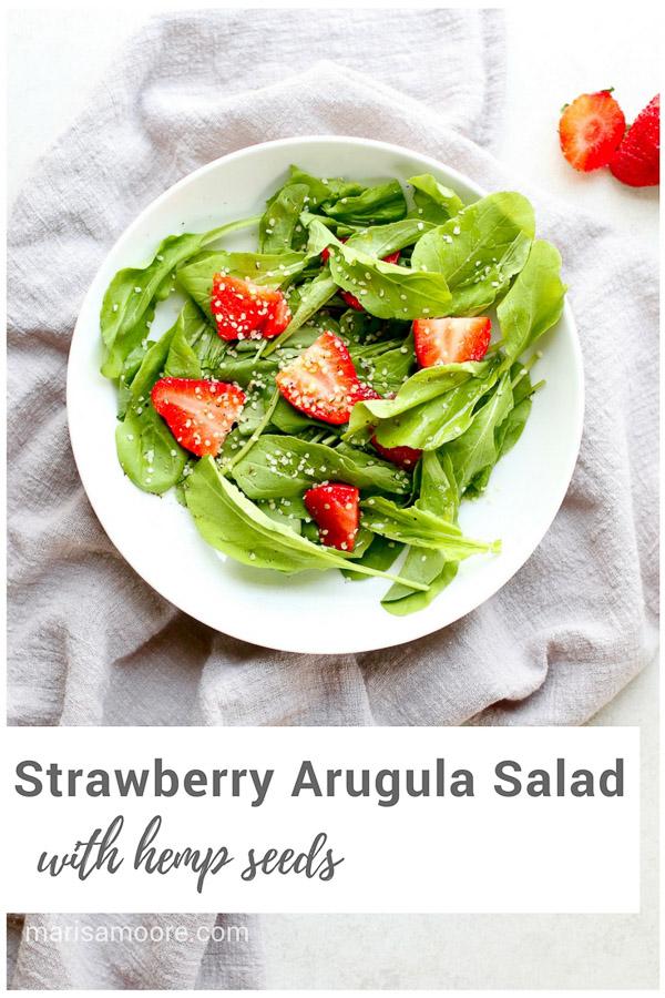 ad: Strawberry Arugula Salad with Toasted Hemp Seeds