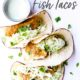 Oven Fried Fish Tacos with sauce on the side