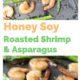 Honey Soy Roasted Shrimp Recipe