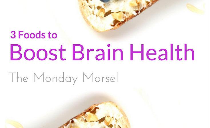 Brain Food - 3 Foods to Boost Brain Health