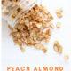Homemade Peach Almond Granola - Vegan Gluten Free