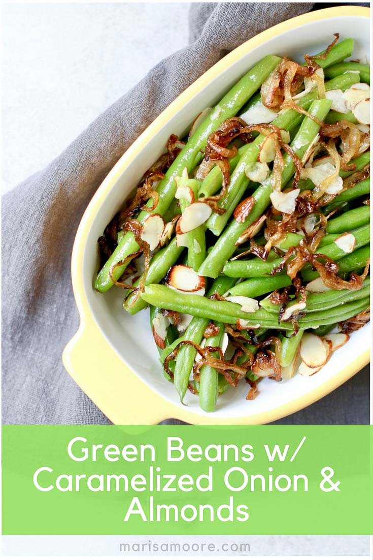 Green Beans with Caramelized Onions and Toasted Almonds - A Healthier way to do green beans this Thanksgiving! #ThanksgivingSideDish #VeganThanksgivingRecipes #VeganThanksgiving #HealthyEating #veganrecipes #Paleo #paleodiet #Whole30 #KetoDiet
