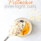 Apricot Pistachio Overnight Oats in jar