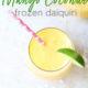 Mango Coconut Frozen Daiquiri with pink straw