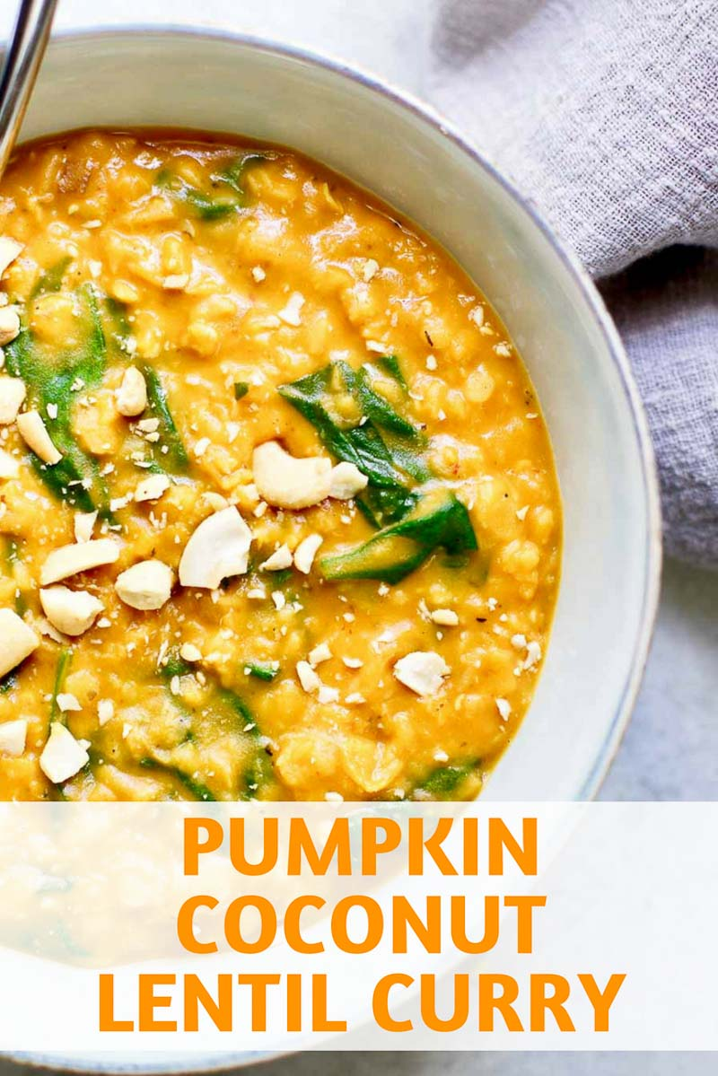 This easy vegan pumpkin lentil curry is ready in under 30 minutes. Made with coconut milk for a luscious texture, serve it over rice, quinoa, or cauliflower for an easy vegan meal. #veganrecipes #lentils #pumpkinrecipes #healthyfood #healthyrecipes #marisamoorenutrition
