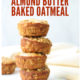 Baked Oatmeal Cups Stacked