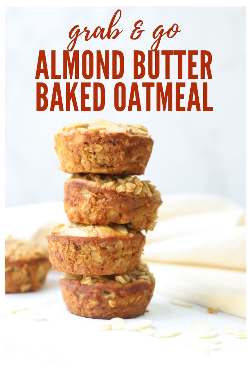 These easy baked oatmeal cups are the perfect grab and go breakfast. This make-ahead recipe with almonds, bananas, and almond butter can also be used for healthy snacks.  #healthyrecipes #breakfast