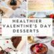 Healthy Valentine's Day Desserts