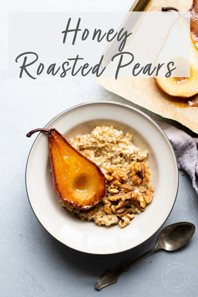 Honey Roasted Pears with walnuts over oats