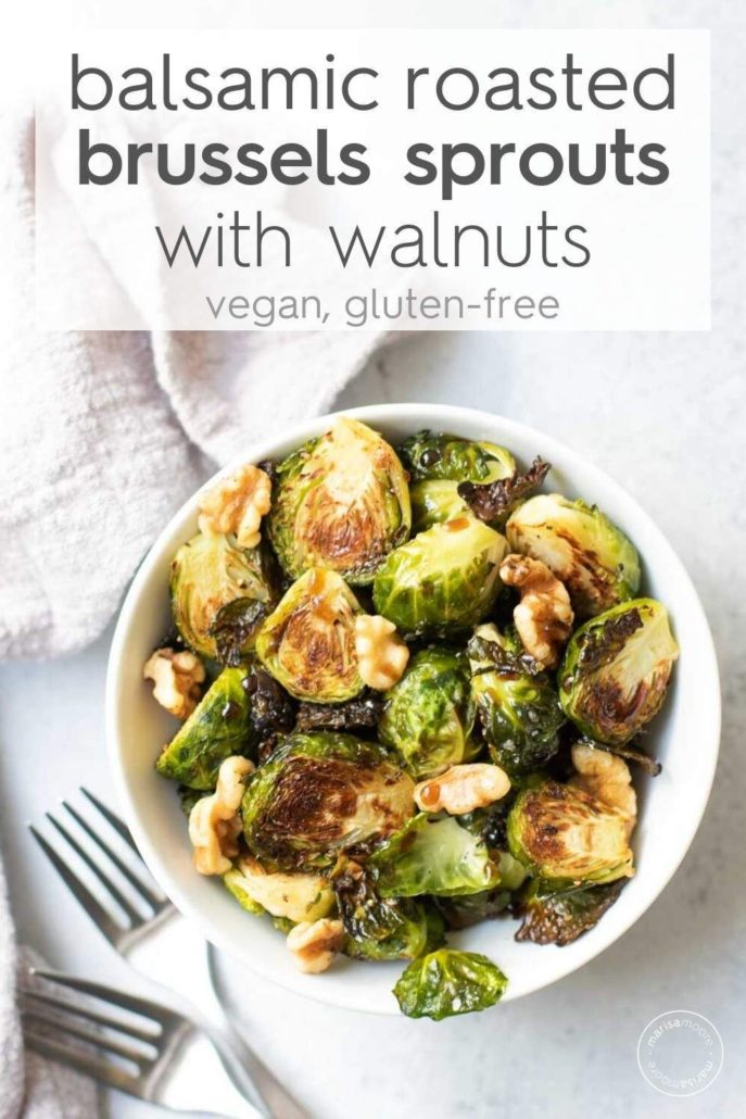 Balsamic Roasted Brussels Sprouts with Walnuts