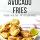 avocado fries on a white plate with a lime